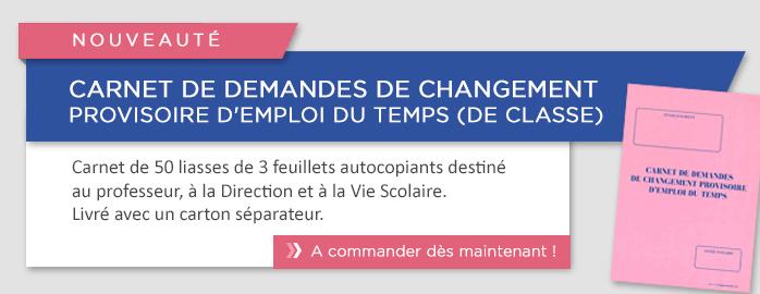 Carnet de demandes de changement provisoire d'emploi du temps (de classe)