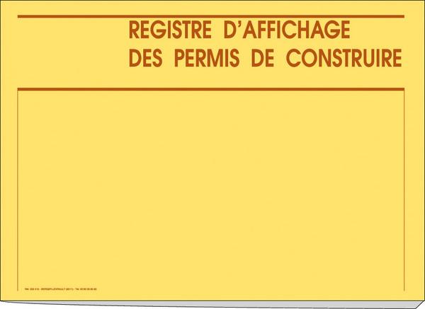 registre d 39 affichage des permis de construire carnets et registres affichage r c piss s. Black Bedroom Furniture Sets. Home Design Ideas