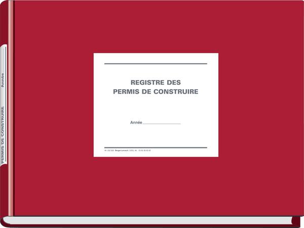 Registre des permis de construire la version rigide for Permis de construire document