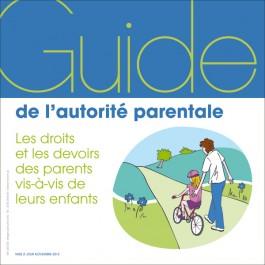 Le guide de l'autorité parentale
