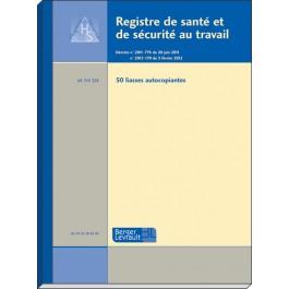 Registre de santé et sécurité au travail (bloc)