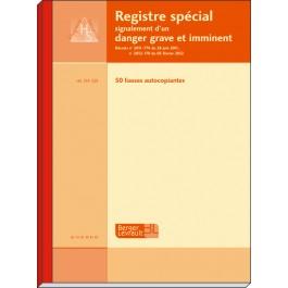 Registre spécial destiné au signalement d'un D.G.I. (danger grave et imminent) par un membre du C.H.S.C.T. ou par un agent / bloc
