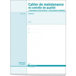 Cahier de maintenance et de contrôle qualité (demandes d'intervention et interventions réalisées)