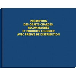 Registre de vaguemestre (modèle A), inscription des objets chargés, recommandés et produits courrier avec preuve de distribution