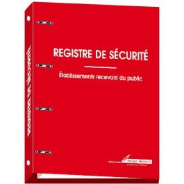 Registres de sécurité pour établissement recevant du public