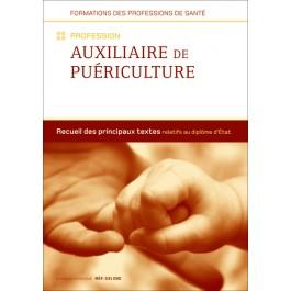Recueil de textes - Profession Auxiliaire de puériculture