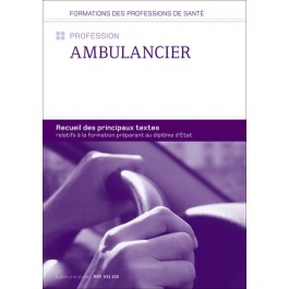 Recueil de textes - Profession Ambulancier