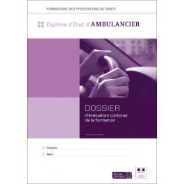 Couverture dossier d'évaluation - Ambulancier