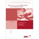 Kits pour 10 dossiers  d'évaluation  - Auxiliaire de puériculture