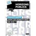 Horizons publics - Hors-série - Printemps 2019