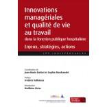 Innovations managériales et qualité de vie au travail dans la fonction publique hospitalière