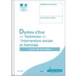 Livret de formation - Diplôme d'État de Technicien de l'intervention sociale et familiale (D.E.T.I.S.F)